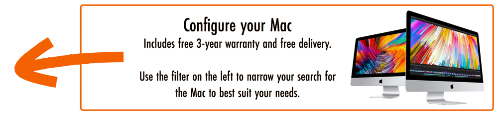 Build the right Mac for you.